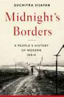 Midnight's borders : a people's history of modern India