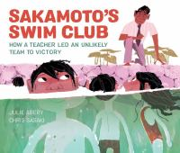 Abery, Julie Sakamoto's swim club : how a teacher led an unlikely team to victory