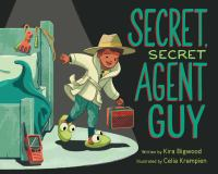 """Secret, secret agent guy : a lullaby for little spies set to the tune of """"Twinkle, twinkle, little star"""""""