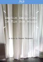 Martin Margiela  : in his own words [Blu-ray]