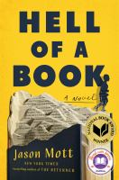 Hell of a book : or the altogether factual, Wholly Bona Fide story of a big dreams, hard luck, American-Made Mad Kid