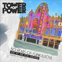 50 years of funk & soul : live at the Fox Theater, Oakland, CA, June 2018