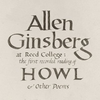 At Reed College : the first recorded reading of Howl & other poems (AUDIOBOOK)