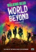 The walking dead, world beyond. Season one