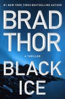 Black ice : a thriller (LARGE PRINT)