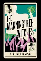 The Manningtree witches : a novel