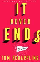 It never ends : a memoir with nice memories!