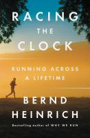 Racing the clock : running across a lifetime
