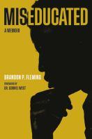 Miseducated : a memoir