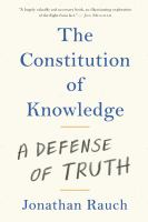 The constitution of knowledge : a defense of truth