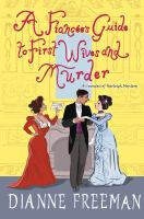 A fiancée's guide to first wives and murder