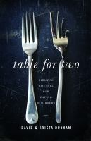 Table for two : biblical counsel for eating disorders
