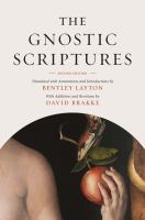 The gnostic scriptures / <br>