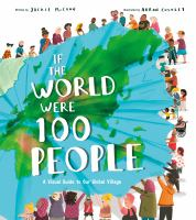 If the world were 100 people : a visual guide to our global village