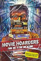 Movie hoarders. From VHS to DVD and beyond!