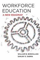 Workforce education : a new roadmap
