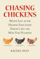 Chasing chickens : when life after higher education doesn't go the way you planned