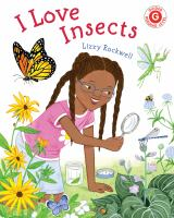 Rockwell, Lizzy I love insects