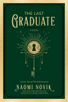 The last graduate : a novel