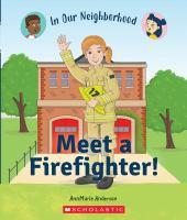 Meet a firefighter!