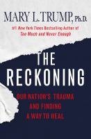 The reckoning : our nation's trauma and finding a way to heal