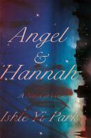 Angel & Hannah : a novel in verse