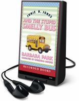 Junie B. Jones and the stupid smelly bus (AUDIOBOOK)