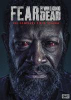 Fear the walking dead. Season 6