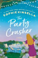 The party crasher : a novel