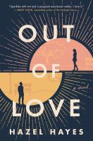 Out of love : a novel