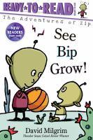 See Bip grow!