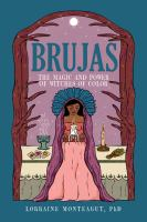 Brujas : the magic and power of witches of color