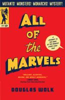 All of the marvels : a journey to the ends of the biggest story ever told