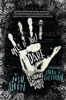 Only if you dare : 13 stories of darkness and doom