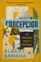Concepcion : an immigrant family's fortunes