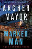 Marked man : a Joe Gunther novel