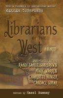 Librarians of the west : a quartet