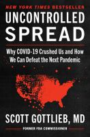 Uncontrolled spread : why COVID-19 crushed us and how we can defeat the next pandemic