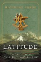 Latitude : the true story of the world's first scientific expedition