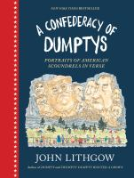 A confederacy of dumptys : portraits of American scoundrels in verse
