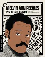 Melvin Van Peebles essential films : [Blu-ray] The story of a three day pass ; Watermelon man ; Sweet Sweetback's baadasssss song ; Don't play us cheap ; [Baadasssss! (Mario Van Peebles)].
