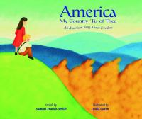 America, my country 'tis of thee : an American song about freedom