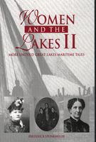 Women and the lakes II : more untold Great Lakes maritime tales