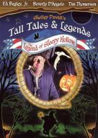Shelley Duvall's tall tales & legends. The legend of sleepy Holllow