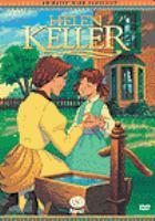 Animated hero classics:  Helen Keller