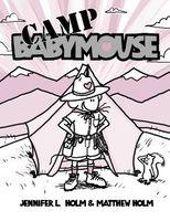 Babymouse. Camp Babymouse