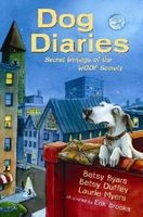 Dog diaries : secret writings of the WOOF Society