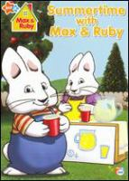 Max & Ruby. Summertime with Max & Ruby