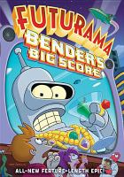 Futurama. Bender's big score