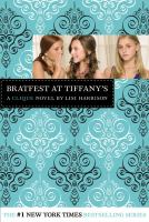 Bratfest at Tiffany's : a clique novel